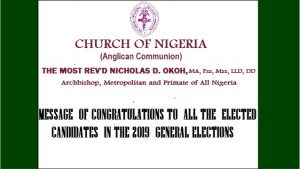 MESSAGE OF CONGRATULATIONS TO ALL THE ELECTED CANDIDATES IN THE 2019 GENERAL ELECTIONS